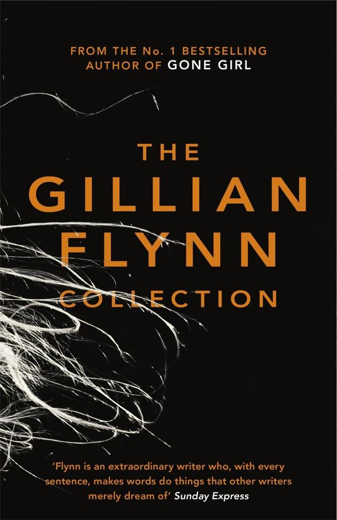 The Gillian Flynn Collection als eBook epub