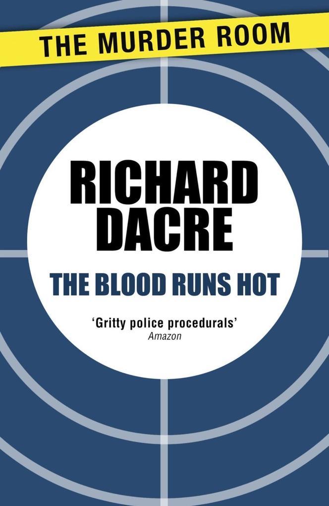 The Blood Runs Hot als eBook epub
