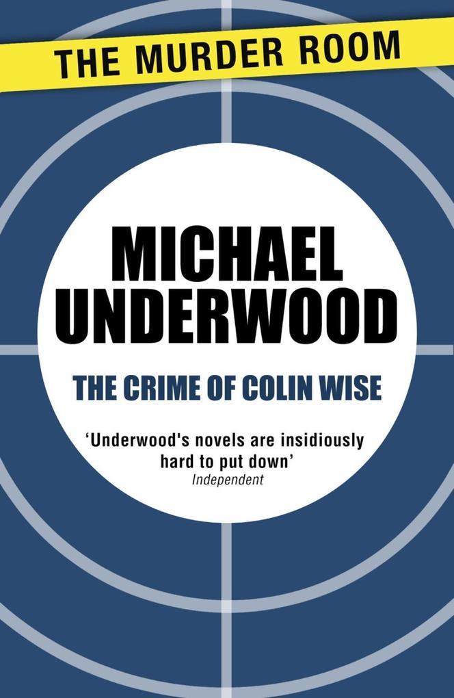 The Crime of Colin Wise als eBook epub