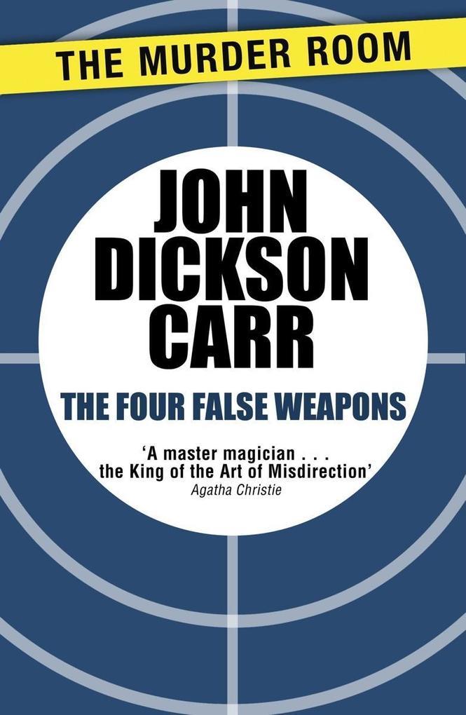 The Four False Weapons als eBook epub