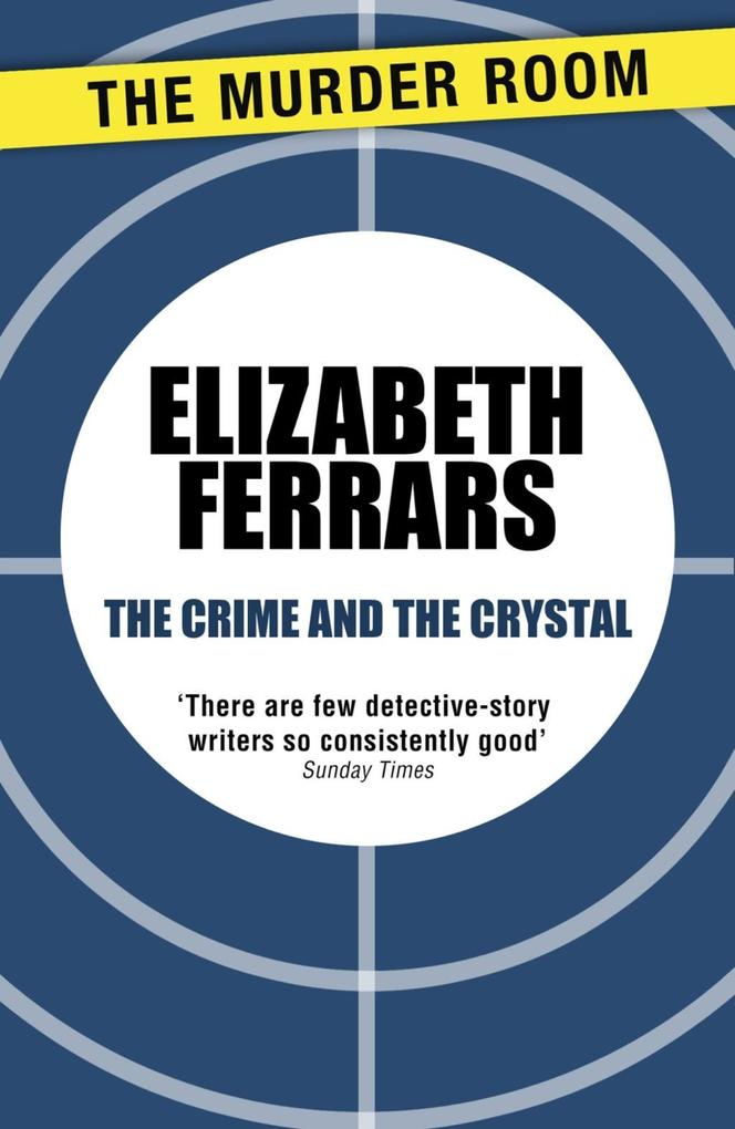 The Crime and the Crystal als eBook epub