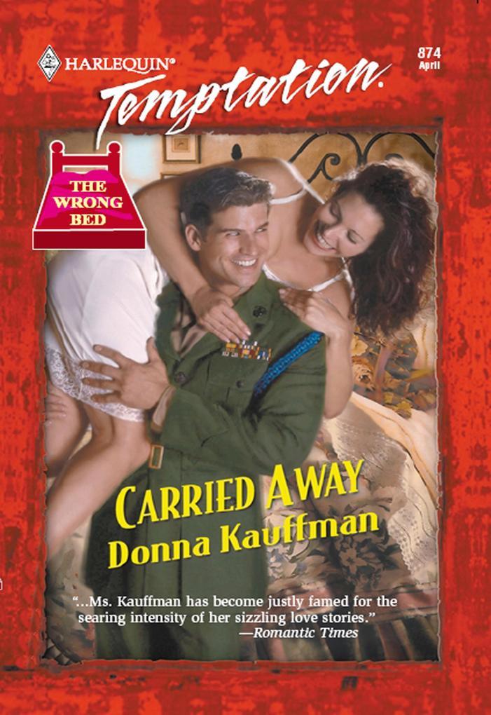 Carried Away (Mills & Boon Temptation) als eBook epub