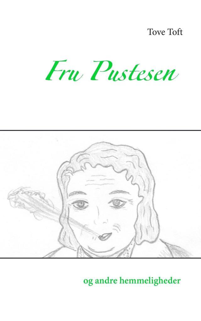 Fru Pustesen og andre hemmeligheder als eBook epub