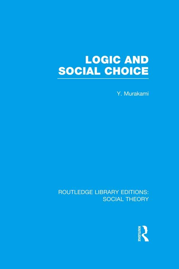 Logic and Social Choice (RLE Social Theory) als eBook epub