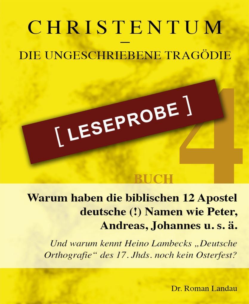 Christentum - die ungeschriebene Tragödie - Buch 4 - Leseprobe als eBook epub