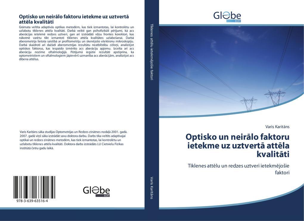 Optisko un neiralo faktoru ietekme uz uztverta attela kvalitati als Buch (gebunden)