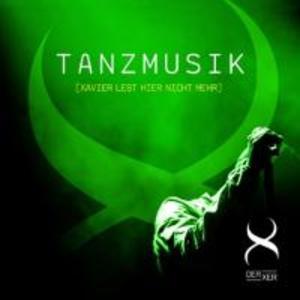 Tanzmusik (Xavier lebt hier nicht mehr) als CD