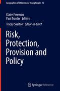Risk, Protection, Provision and Policy