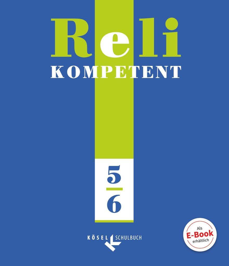 Reli kompetent 5/6 als Buch (gebunden)