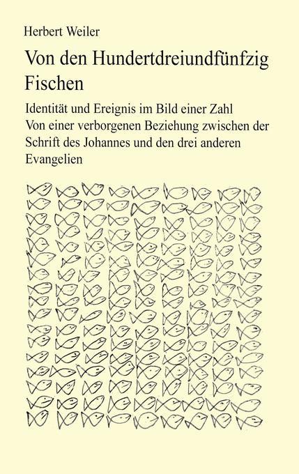 Von den hundertdreiundfünfzig Fischen als Buch (gebunden)