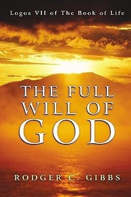The Full Will of God als Buch