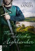 Mein rebellischer Highlander
