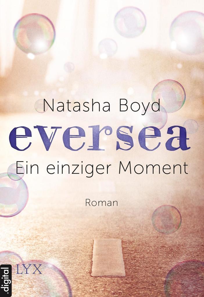 Eversea - Ein einziger Moment als eBook