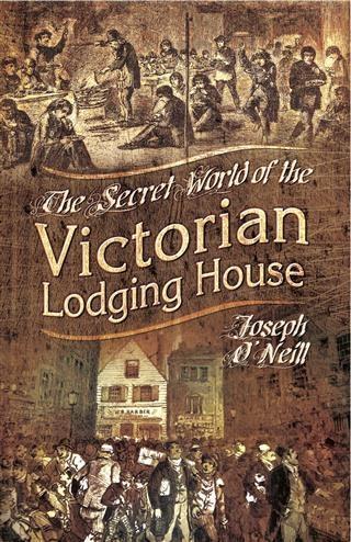 Secret World of the Victorian Lodging House als eBook epub