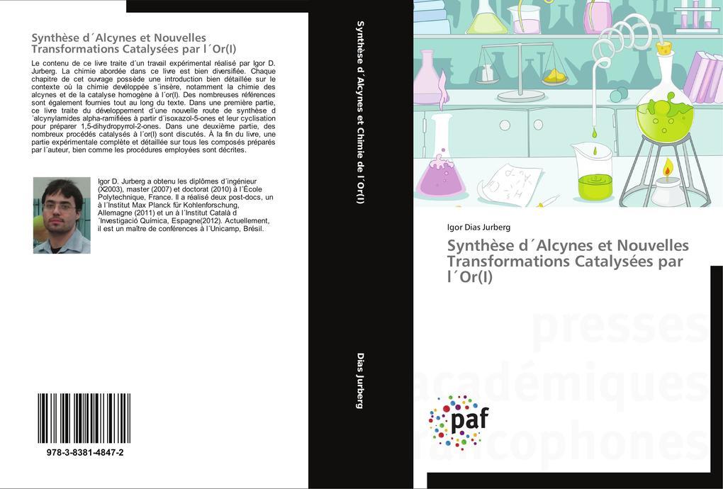Synthèse d'Alcynes et Nouvelles Transformations Catalysées par l'Or(I) als Buch (gebunden)