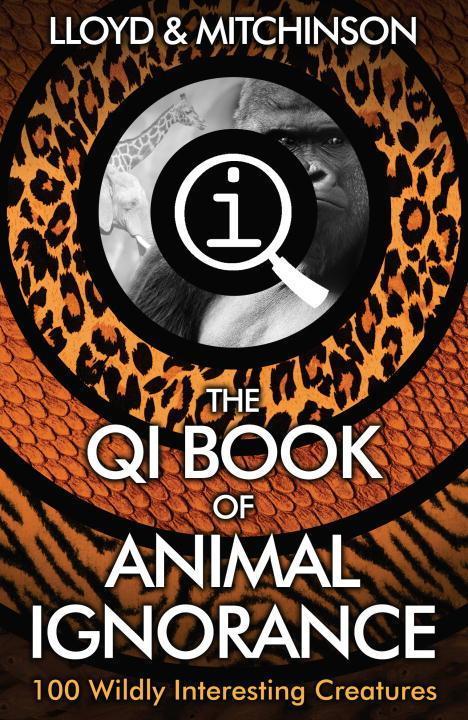 QI: The Book of Animal Ignorance als Buch (gebunden)