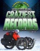 The World's Craziest Records