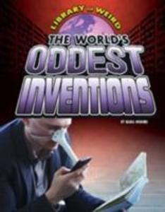 The World's Oddest Inventions als Buch (gebunden)