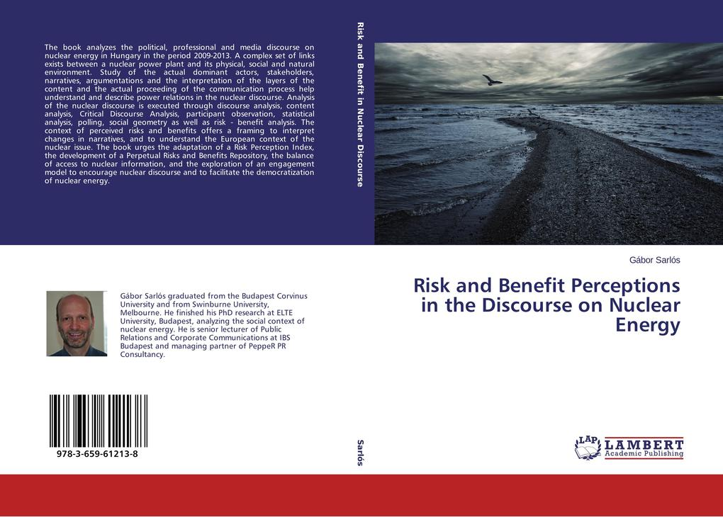 Risk and Benefit Perceptions in the Discourse on Nuclear Energy als Buch (gebunden)
