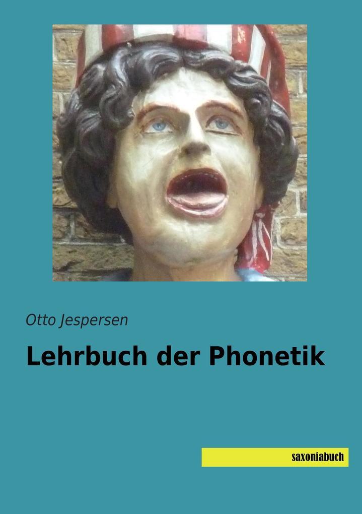 Lehrbuch der Phonetik als Buch (gebunden)