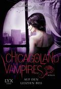 Chicagoland Vampires 10. Auf den letzten Biss