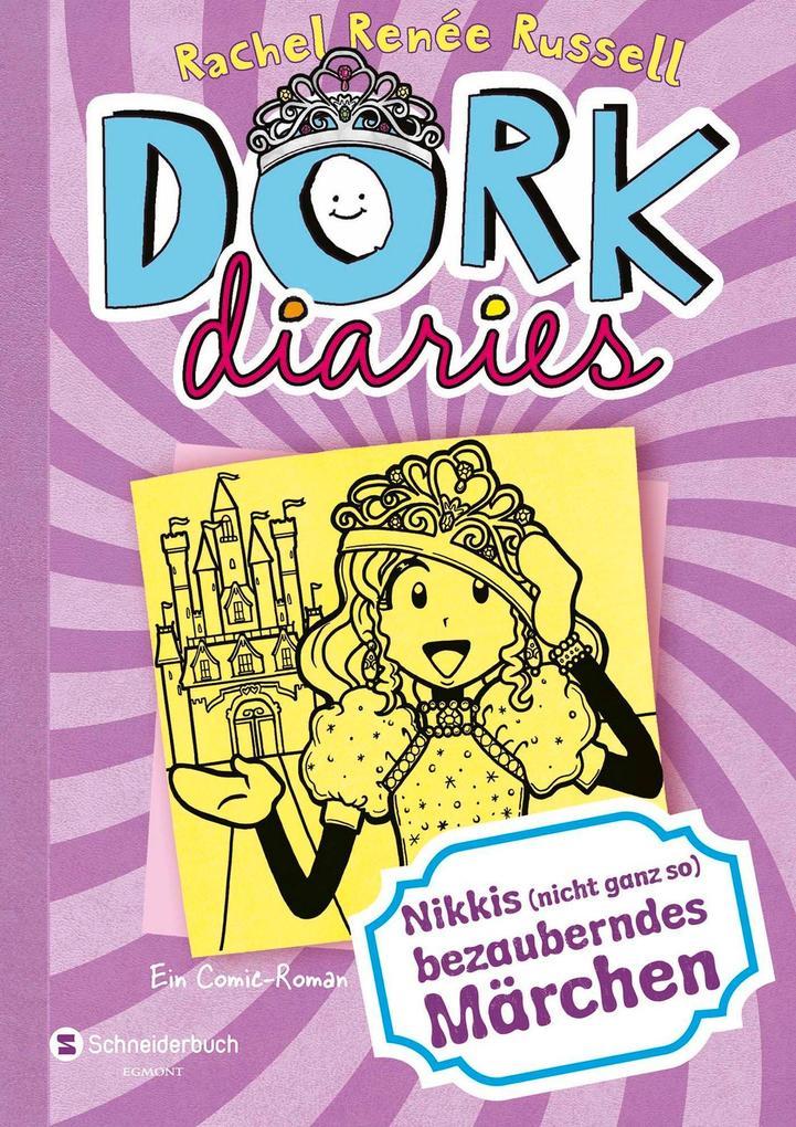 DORK Diaries 08. Nikkis (nicht ganz so) bezauberndes Märchen als Buch (gebunden)