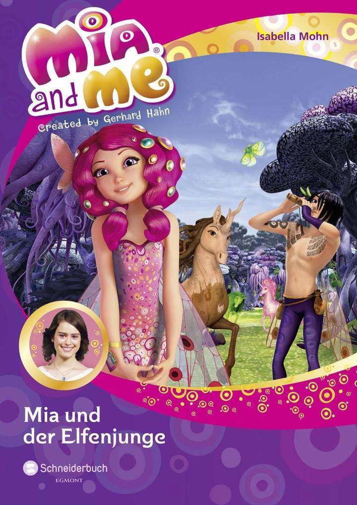 Mia and me 16: Mia und der Elfenjunge als Buch ...