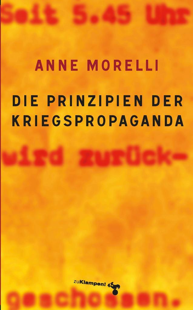 Die Prinzipien der Kriegspropaganda als Buch (gebunden)