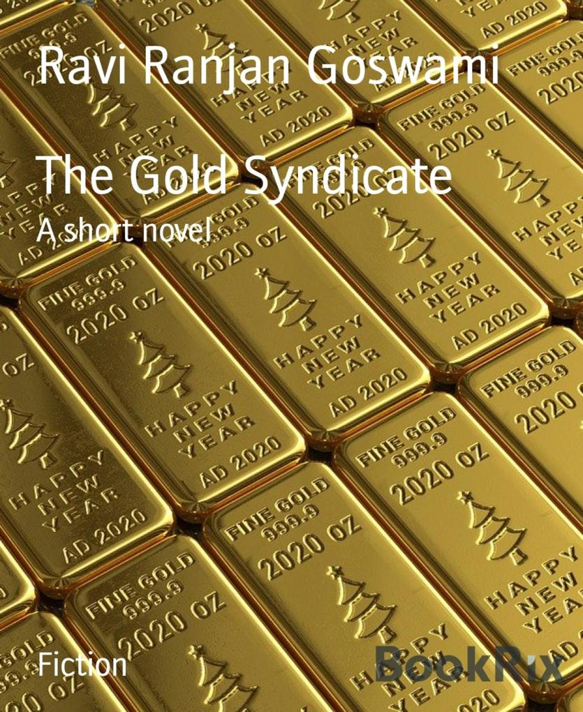 THE GOLD SYNDICATE als eBook epub