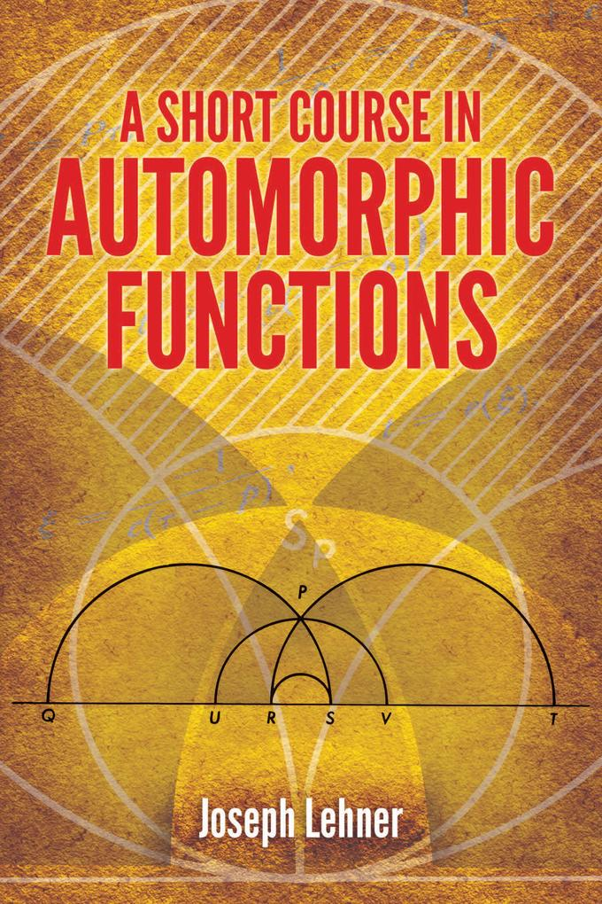 A Short Course in Automorphic Functions als eBook epub