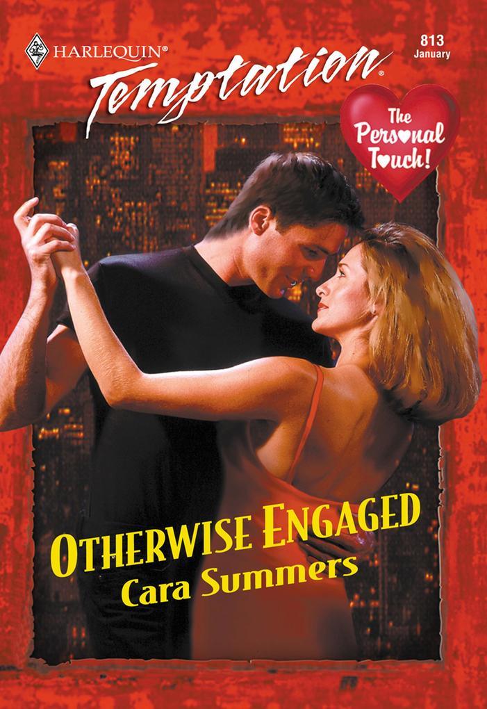 Otherwise Engaged (Mills & Boon Temptation) als eBook epub