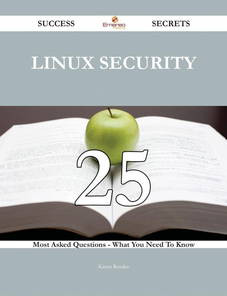 Linux Security 25 Success Secrets - 25 Most Ask...