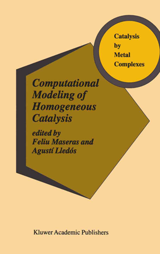Computational Modeling of Homogeneous Catalysis als Buch