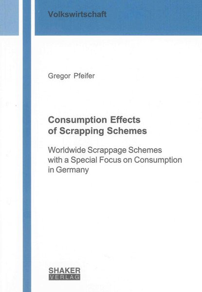 Consumption Effects of Scrapping Schemes als Buch (gebunden)