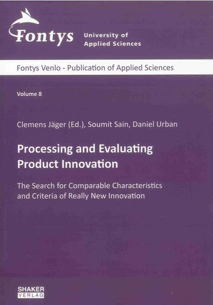 Processing and Evaluating Product Innovation als Buch (gebunden)
