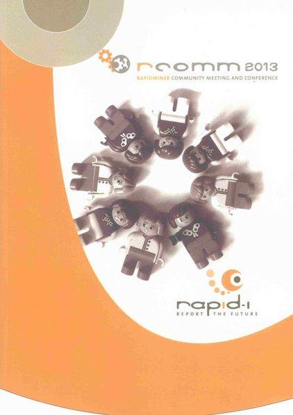 Proceedings of the 4th RapidMiner Community Mee...