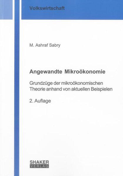 Angewandte Mikroökonomie als Buch von M. Ashraf...