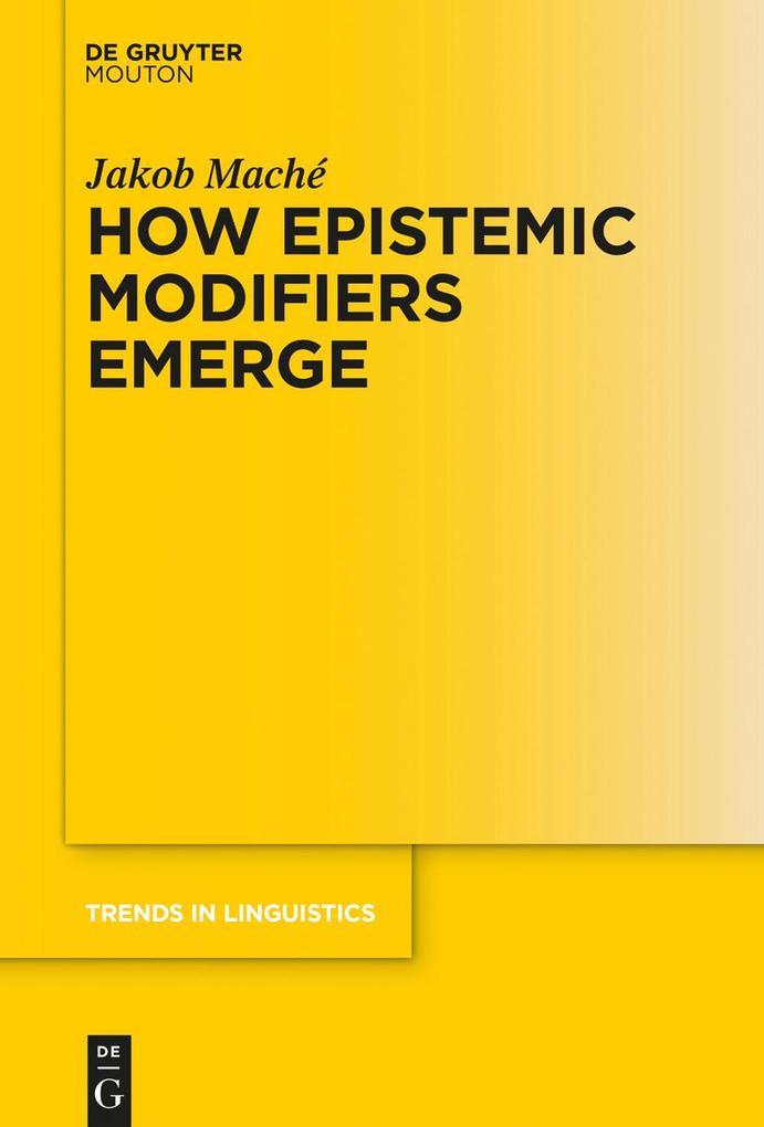 How Epistemic Modifiers Emerge als eBook epub