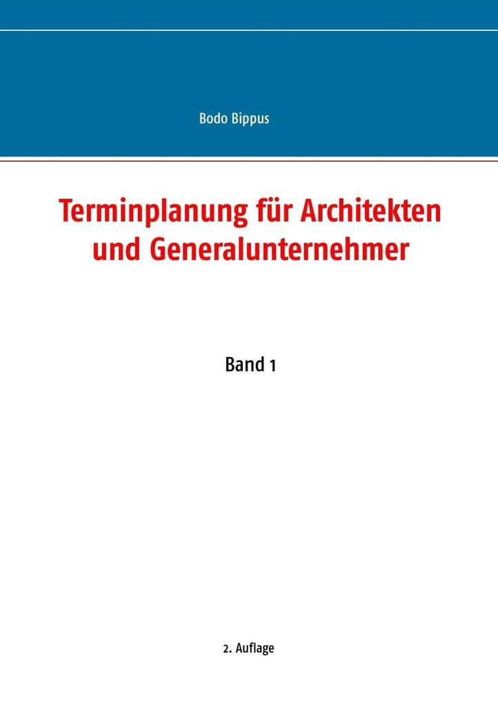 Terminplanung für Architekten und Generalunternehmer als eBook epub