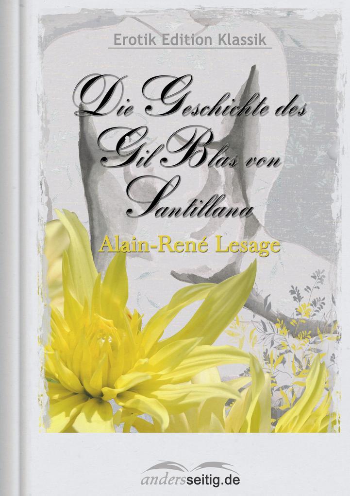 Die Geschichte des Gil Blas von Santillana als eBook epub