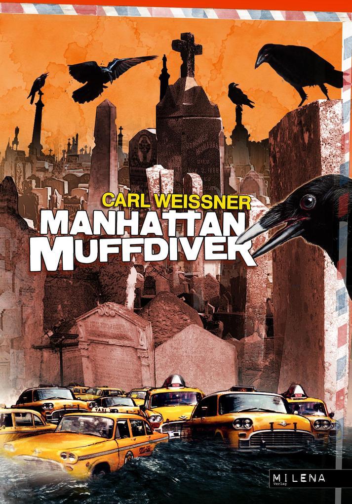 Manhattan Muffdiver als eBook epub