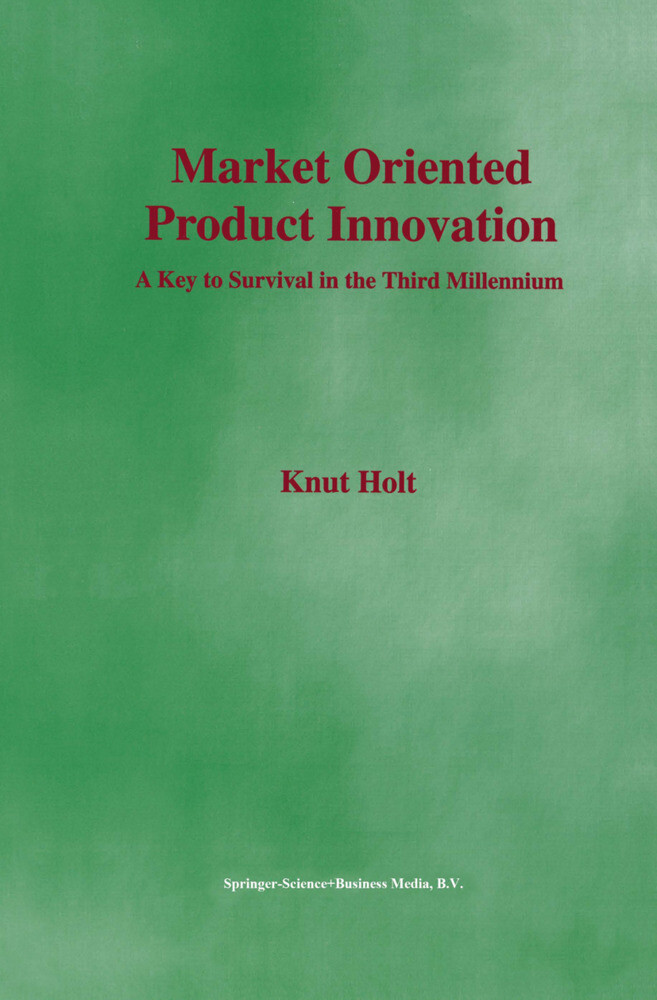 Market Oriented Product Innovation als Buch