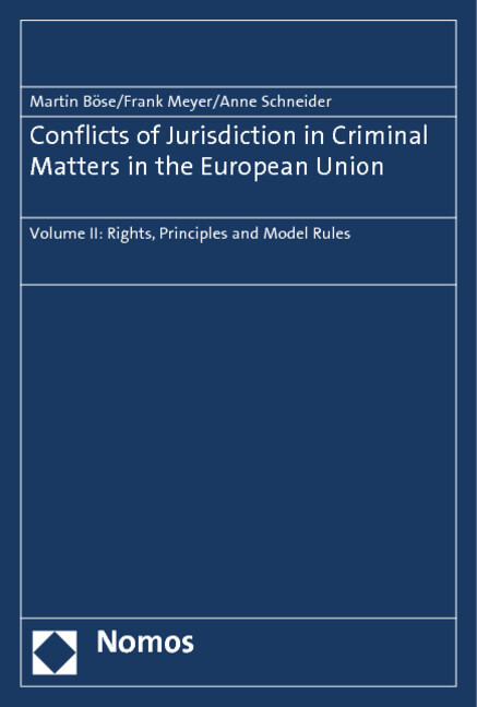 Conflicts of Jurisdiction in Criminal Matters in the European Union als Buch (gebunden)