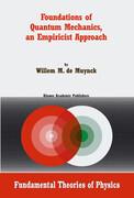 Foundations of Quantum Mechanics, an Empiricist Approach