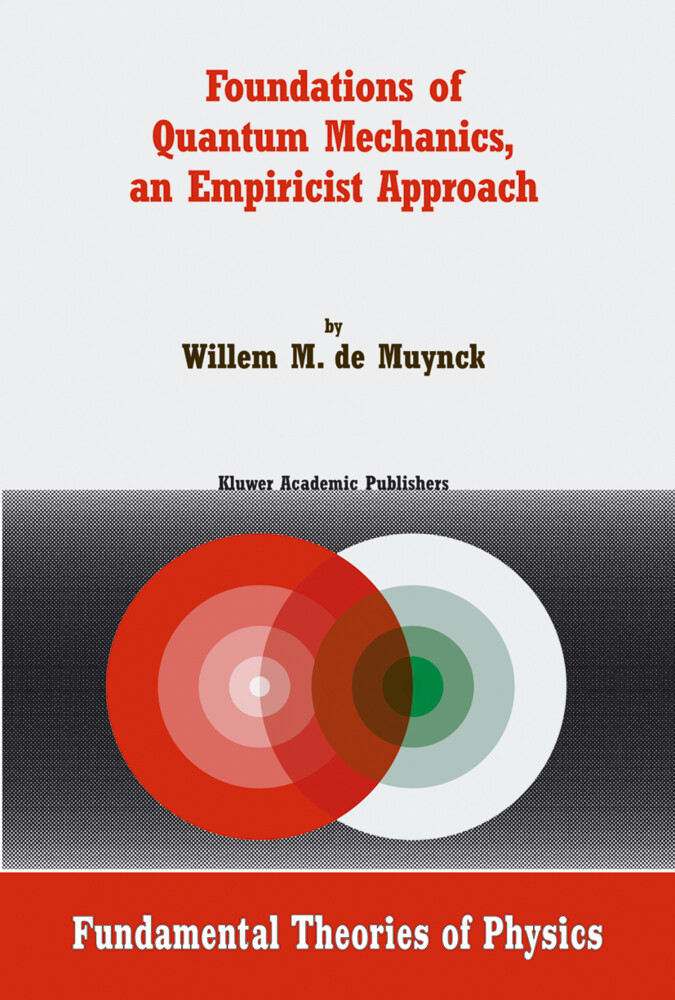 Foundations of Quantum Mechanics, an Empiricist Approach als Buch
