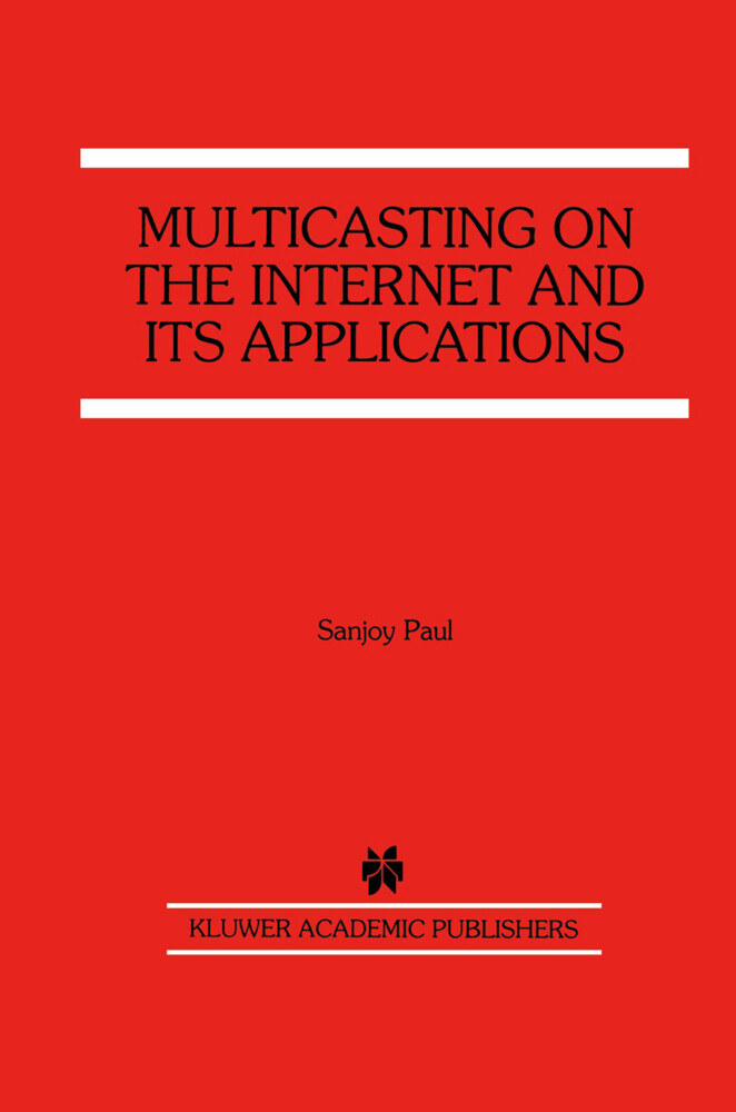 Multicasting on the Internet and its Applications als Buch