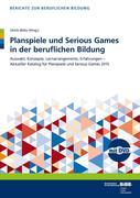 Planspiele und Serious Games in der beruflichen Bildung