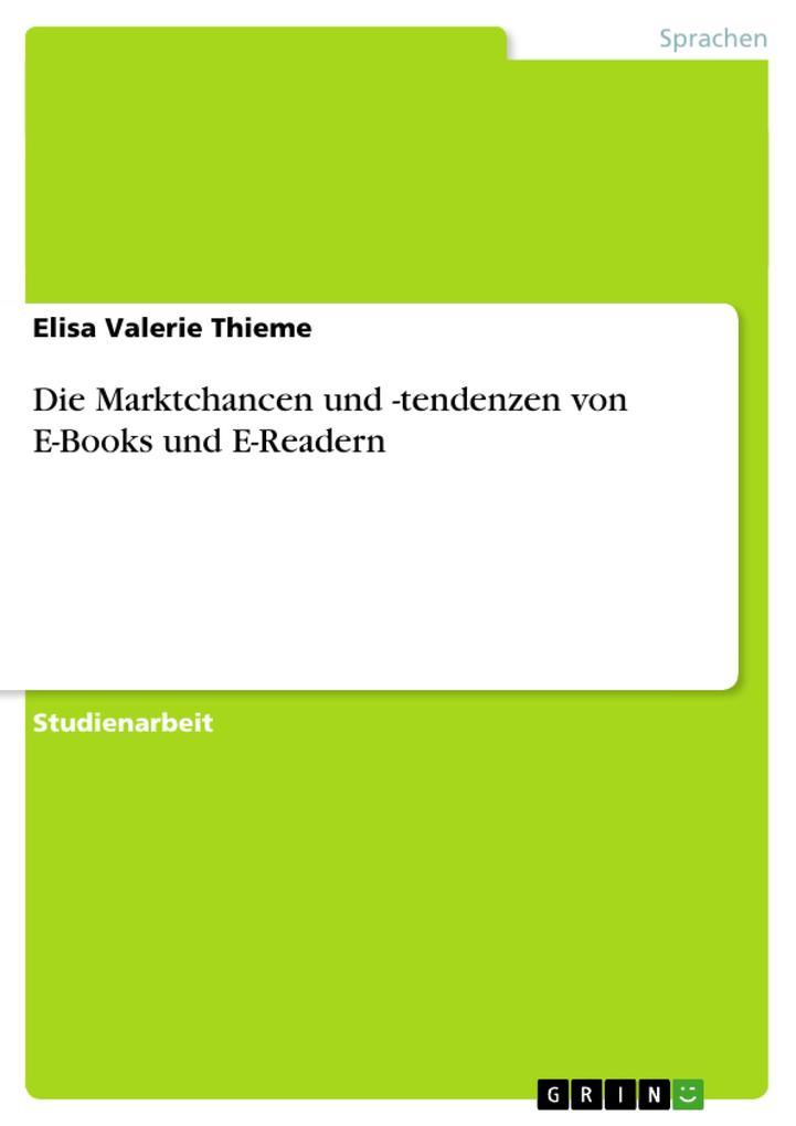 Die Marktchancen und -tendenzen von E-Books und...