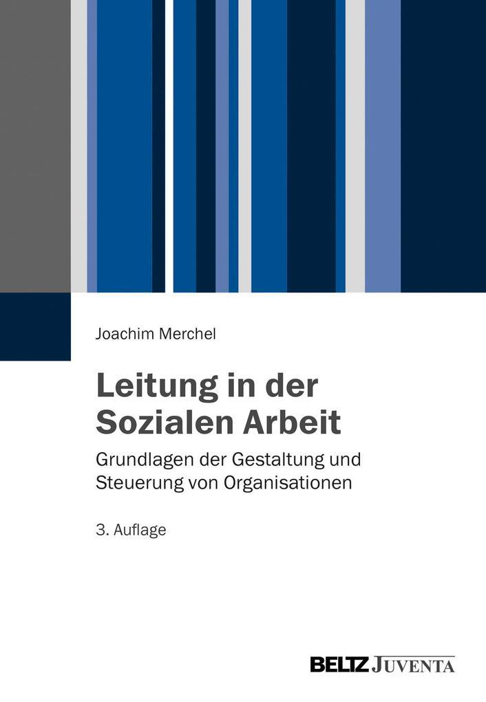 Leitung in der Sozialen Arbeit als Buch (kartoniert)