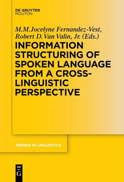 Information Structuring of Spoken Language from a Cross-linguistic Perspective als Buch (gebunden)